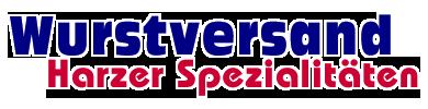 Wurstversand - Harzer Wurst-Spezialitäten